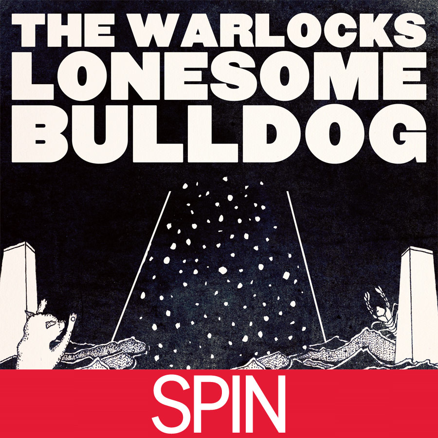 The Warlocks - Lonesome Bulldog